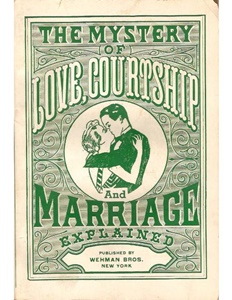 Cover of The Mystery of Love, Courtship and Marriage Explained.
