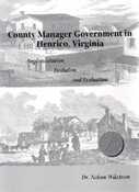 County Manager Government in Henrico, Virginia book.